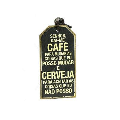 Plaquinha Tag Senhor Dai-me Café