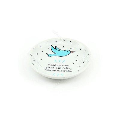 Pratinho Decorativo em Cerâmica Você Nasceu Para Ser Feliz Pássaro