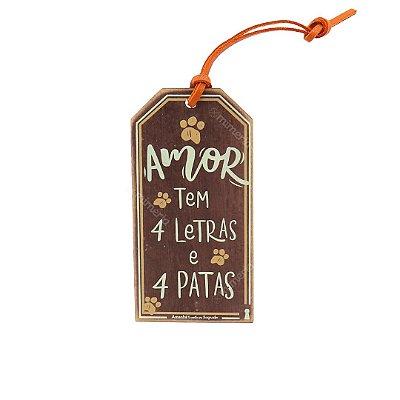 Plaquinha Tag Amor tem 4 Letras e 4 Patas