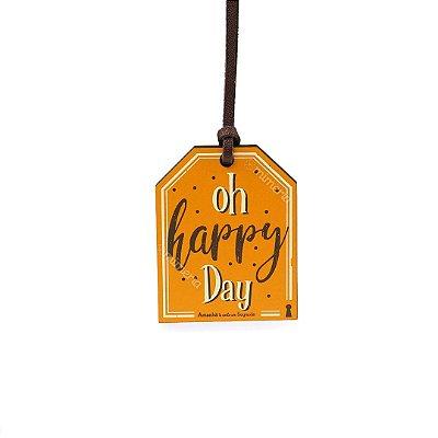 Plaquinha Tag Mini Happy Day