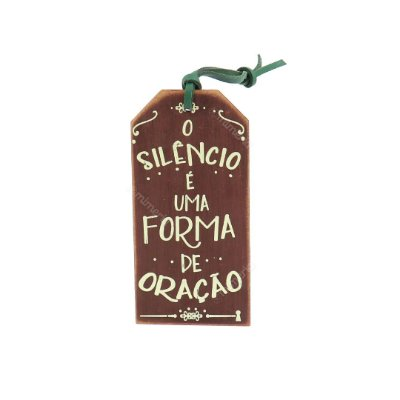 Plaquinha Tag Silêncio é uma Oração