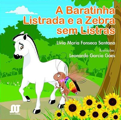 Livro A Baratinha Listrada e a Zebra sem Listras