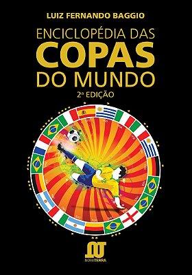 Livro Enciclopédia das Copas do Mundo - Segunda Edição
