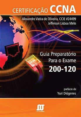 Livro Certificação CCNA Guia Preparatório para o exame 200-120