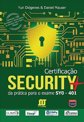 Livro Certificação Security+ da Prática para o exame SYO-401 (Disponível para entrega à partir de 27/02/2016)