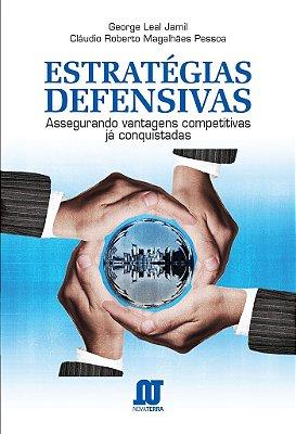 Livro Estratégias Defensivas - assegurando vantagens competitivas já conquistadas