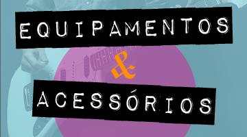 equipamentos e acessórios