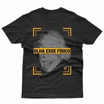 Camiseta Olha Este Físico - T-Shirt Albert Einstein
