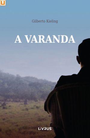 A VARANDA - Gilberto Kieling