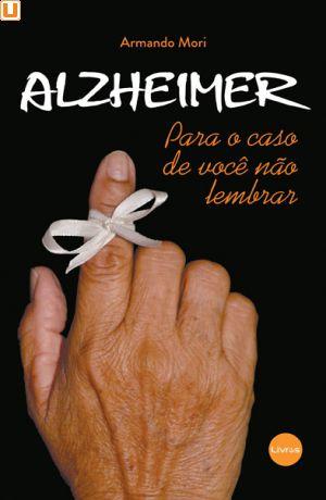 ALZHEIMER - Armando Mori