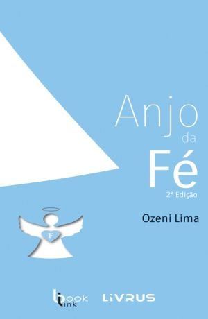 ANJO DA FÉ - Ozeni Lima
