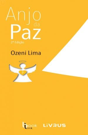 ANJO DA PAZ - Ozeni Lima