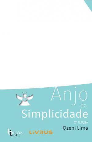 ANJO DA SIMPLICIDADE - Ozeni Lima