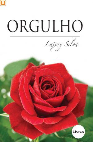 ORGULHO - Lajosy Silva