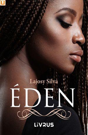 ÉDEN - Lajosy Silva