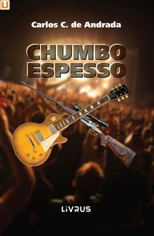 CHUMBO ESPESSO - Carlos C. de Andrada