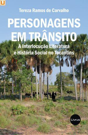 PERSONAGENS EM TRÂNSITO - Tereza Ramos de Carvalho