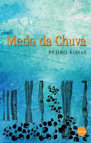MEDO DA CHUVA - Pedro Rosas