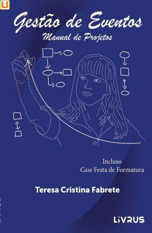 GESTÃO DE EVENTOS - Teresa Cristina Fabrete