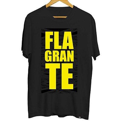 Camiseta Masculina Flagrante