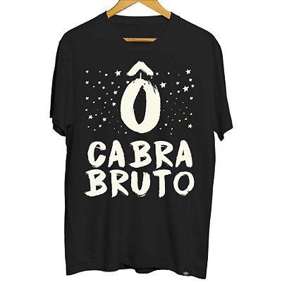 Camiseta Masculina Ô Cabra Bruto