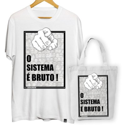 KIT OFERTA Camiseta + Ecobag O Sistema é Bruto
