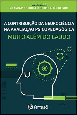 Contribuição da Neurociência na Avaliação Psicopedagógica