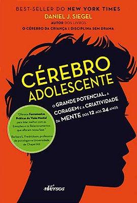 O Cérebro do Adolescente