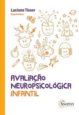 Avaliação Neuropsicológica Infantil