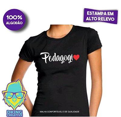 Camiseta Baby Look - Pedagogia