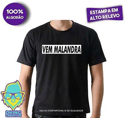 Camiseta Vem Malandra