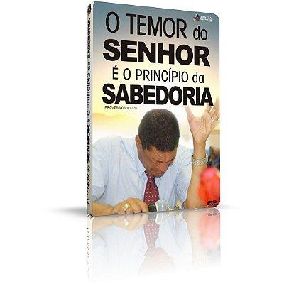 DVD - O Temor do SENHOR é o princípio da SABEDORIA