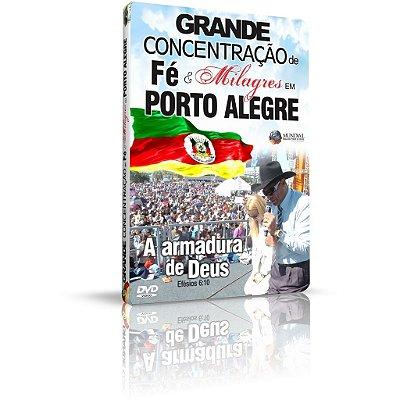 DVD - Grande Concentração de Fé e Milagres em Porto Alegre