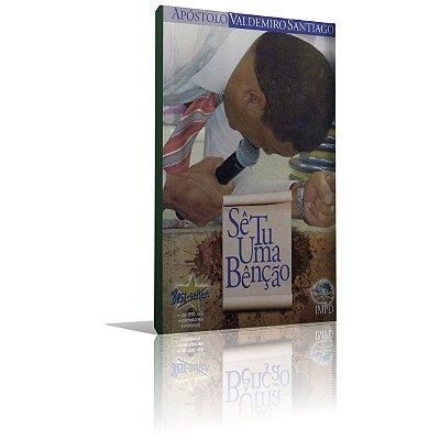 Livro - Sê Tu Uma Bênção '' Apóstolo Valdemiro Santiago''