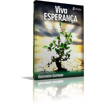 Livro - Viva Esperança '' Apóstolo Valdemiro Santiago''