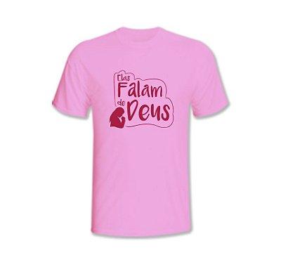 Camiseta Rosa - Elas Falam de Deus