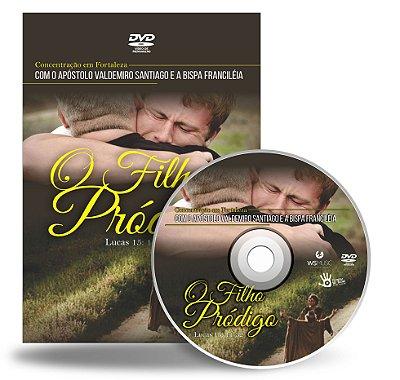 DVD O Filho Pródigo - Concentração Fortaleza ''Apóstolo Valdemiro Santiago''