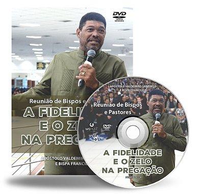 DVD - A Fidelidade e o Zelo na Pregação - Reunião de Bispos e Pastores