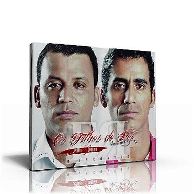 CD OS FILHOS DO REI - O ENCONTRO