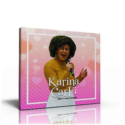 CD KARINA CARFI - ESTE É O MEU CORAÇÃO