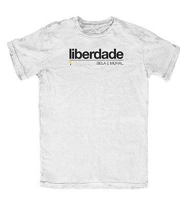 Camiseta Ideias Radicais Liberdade Bela e Moral Branca