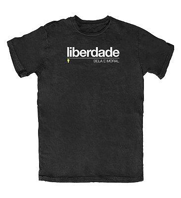 Camiseta Liberdade Bela e Moral Preta