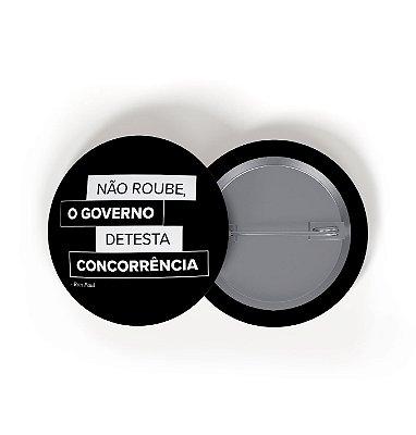 Button O Governo Detesta Concorrência
