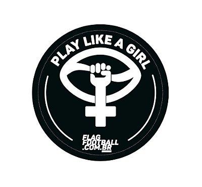 Adesivo Play Like a Girl (Kit com 3 unidades)