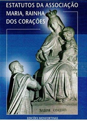 Estatutos da Associação Maria, Rainha dos Corações