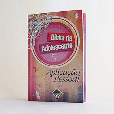 Bíblia Da Adolescente - Aplicação Pessoal (NTLH)