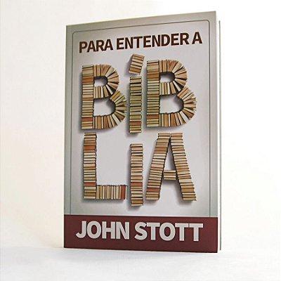 Livro - Para Entender a Bíblia - John Stott