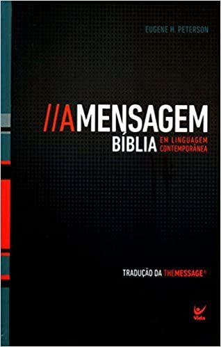Bíblia A Mensagem (Linguagem Contemporânea)