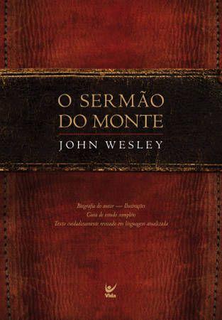 Livro - Sermão do Montes - John Wesley