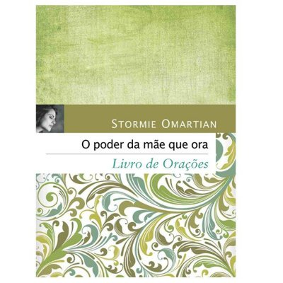 Livro - O Poder da Mãe que Ora (Edição de Bolso)
